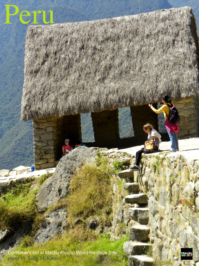 Caretaker's hut  Machu Picchu World Heritage site Peru. Photo Sally McKinney for TravelBoldly.com