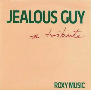 Jealous Guy. Roxy Music