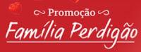 Promoção Família Perdigão www.promocaofamiliaperdigao.com.br