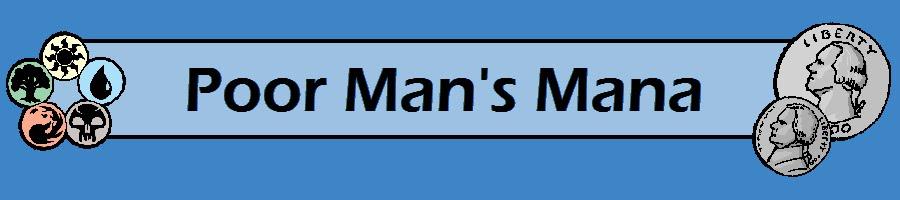 Poor Man's Mana