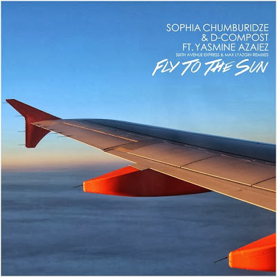 D-Compost & Sophia Chumburidze Feat.Yasmine Azaiez – Fly To The Sun