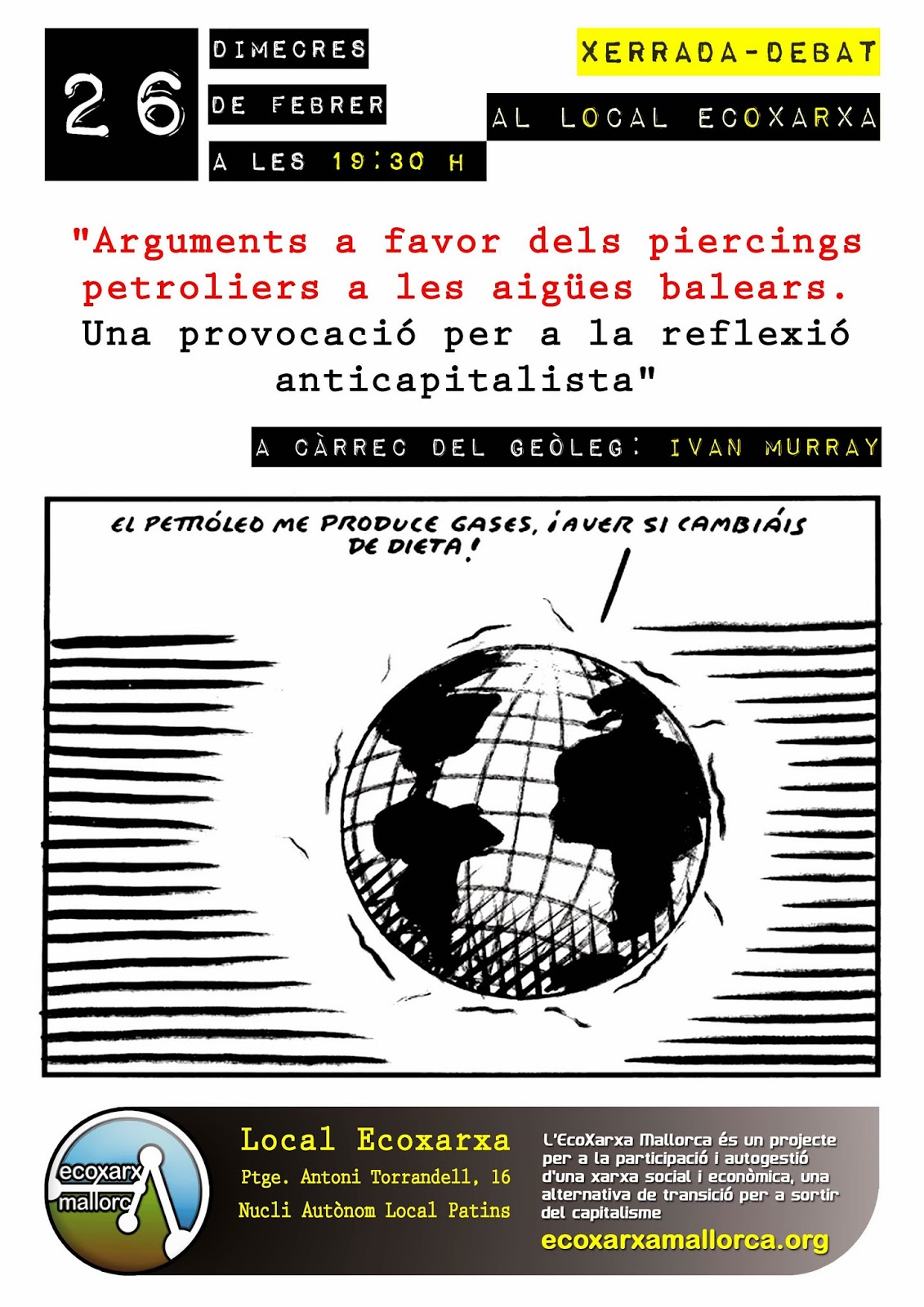 Arguments a favor dels piercings petroliers a les aigües balears. Una provocació per a la reflexió anticapitalista (26-02-14)