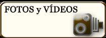 Fotos y Vídeos