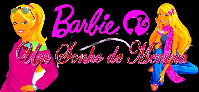 Barbie Um Sonho de Menina