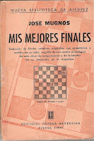 Libro de ajedrez Mis mejores finales de José Mugnos