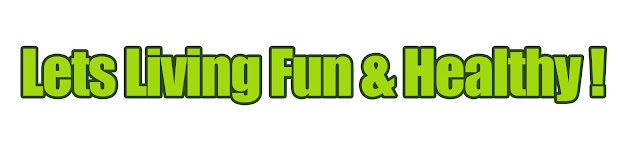 Lets Living Fun and Healthy