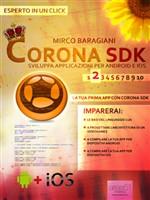 Corona SDK: sviluppa applicazioni per Android e iOS. Livello 2 - eBook