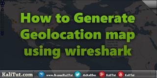 generate geolocation map using wireshark kalitut tutorial