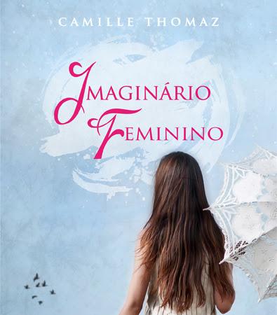 Pré-venda e degustação de Imaginário Feminino de Camille Thomaz
