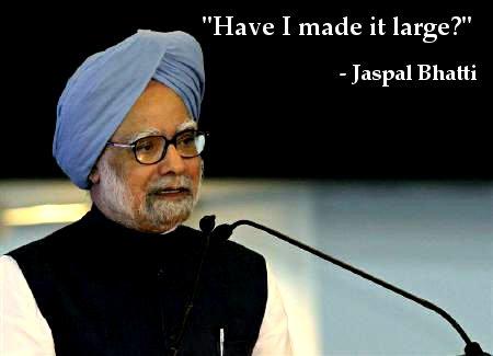 Manmohan Singh, Harbhajan Singh, Jaspal Bhatti