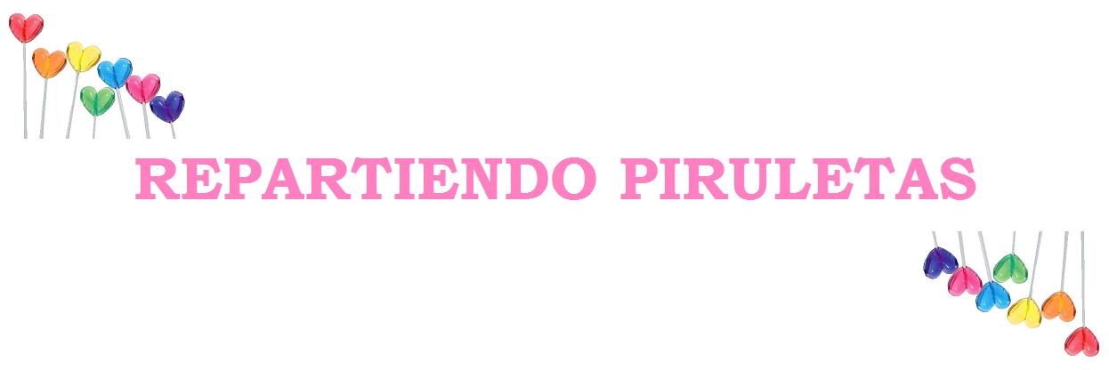 ♥ Repartiendo Piruletas ♥