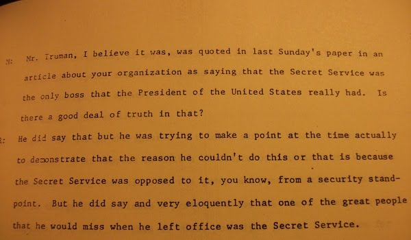 From Chief James J Rowley's LBJ Library Oral History, page 2: PRESIDENT TRUMAN WAS RIGHT!!!