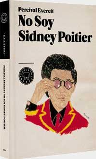 Percival Everett: No soy Sidnney Poitier