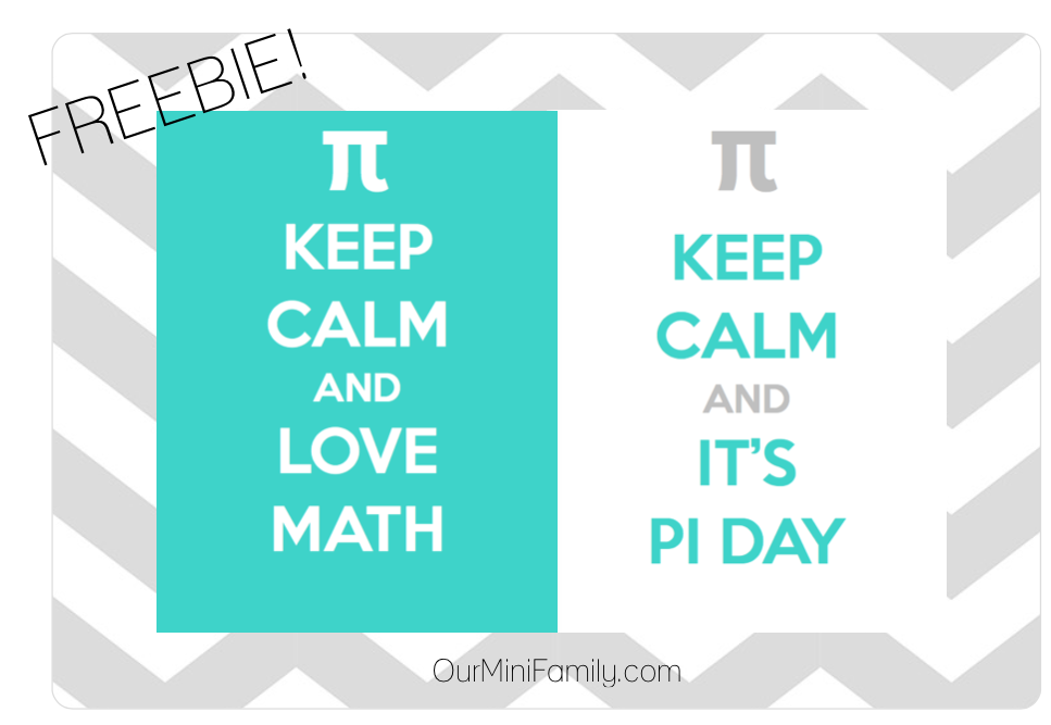 Keep Calm And Its Pi Day Printable Freebie Our Mini Family
