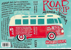 2015 Antologi Roadtrip Meronda Tanah Air [Lejen Press]