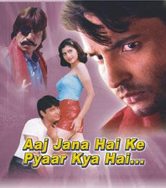 Aaj Jana Hai Ke Pyaar Kya Hai (2004) - Hindi Movie