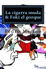La cigarra muda & Foki, el gozque