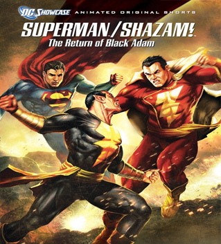 Superman / Shazam: El Regreso de Black Adam