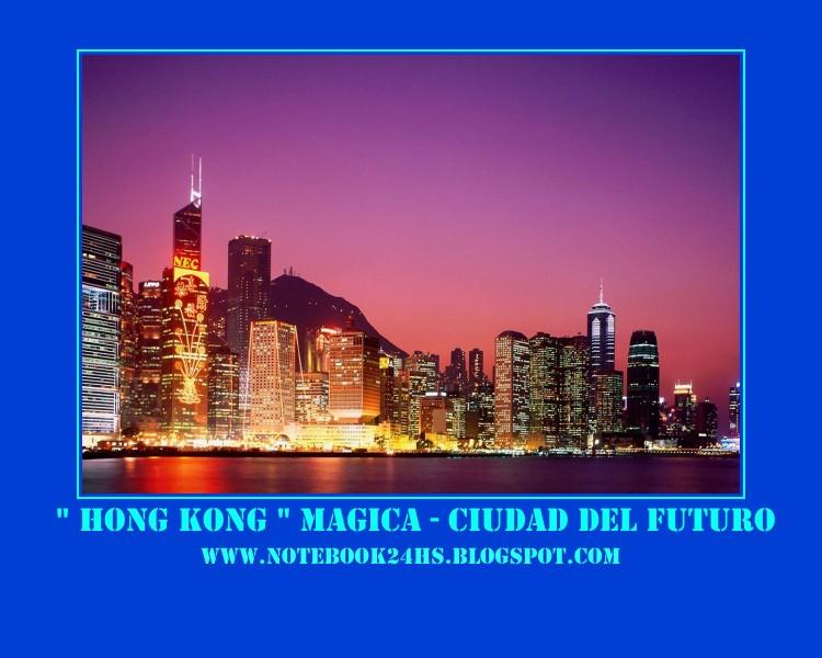 """IMPONENTE - """" HONG KONG"""" UNA CIUDAD CON TODAS LAS LUCES ENCENDIDAS """""""