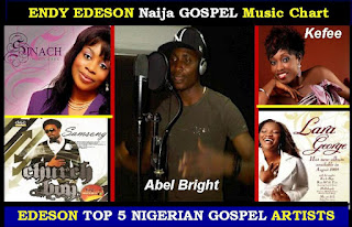 EDESON TOP 5 NIGERIAN GOSPEL ARTISTS