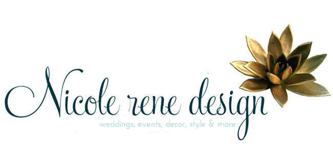Nicole Rene Design {weddings, events, home decor, fashion &amp; more}