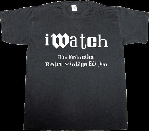 apple typography san francisco retro vintage fun iwatch t-shirt ephemeral-t-shirts