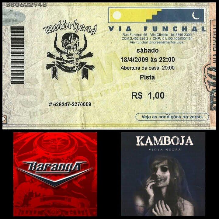Baranga, Motorhead e Kamboja