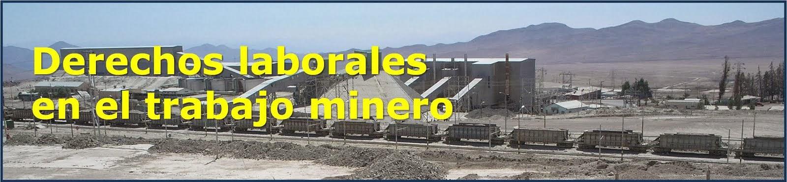 Derechos laborales en trabajo minero. Chile. Remuneraciones. Trabajos Pesados. Jornada bisemanal. 39