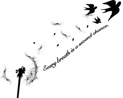 Every Breath Is a Second Chance Tattoo