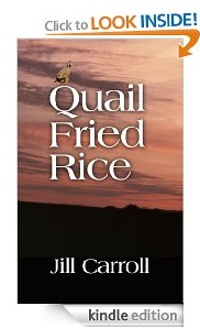Free eBook Feature: Quail Fried Rice by Jill Carroll