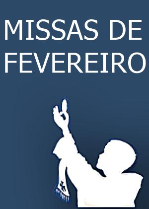 MISSAS DE FEVEREIRO 2016