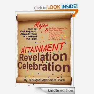 http://www.amazon.com/Attainment-Revelation-Celebration-Terry-Scott-ebook/dp/B00HMUIAOE/ref=sr_1_14?ie=UTF8&qid=1392734112&sr=8-14&keywords=Ter+Scott