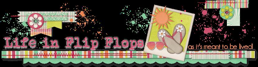 life in flip-flops