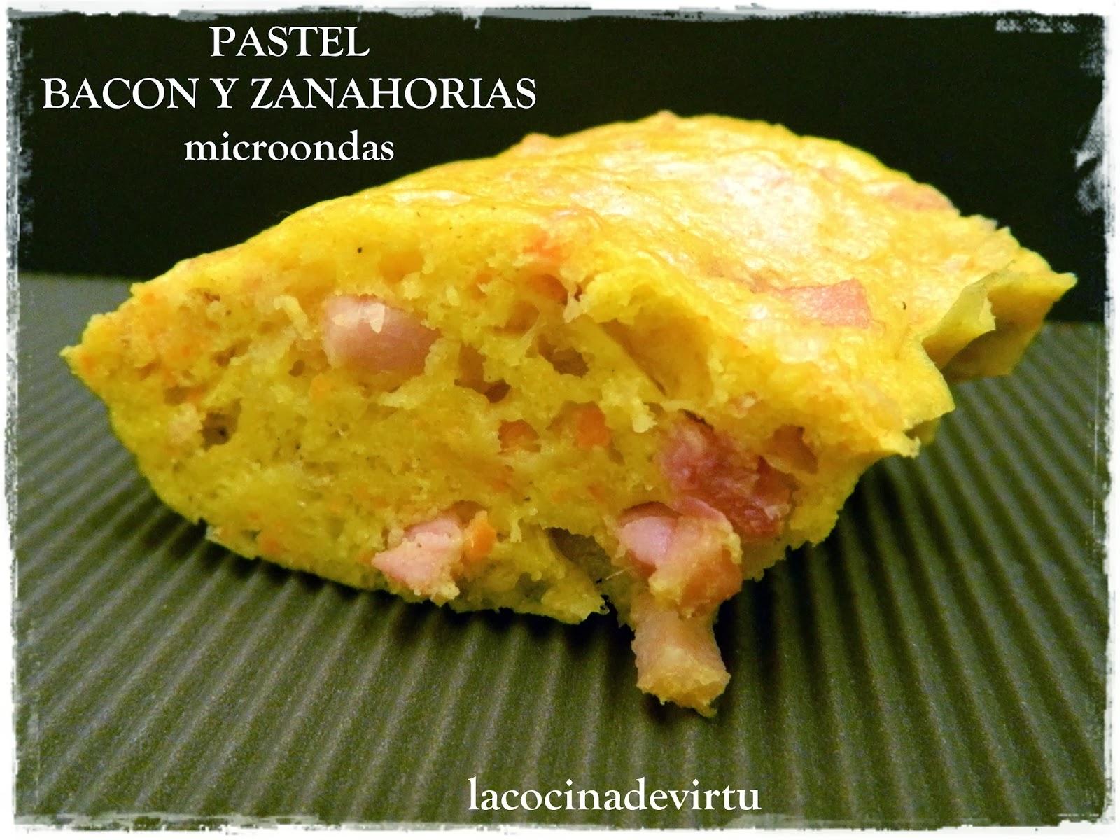 http://lacocinadevirtu.blogspot.com.es/2014/02/pastel-bacon-y-zanahoria-microondas.html