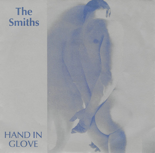 THE SMITHS - (1983) Hand in glove (single)