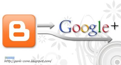 Cara Menghubungkan Blog dengan Google Plus