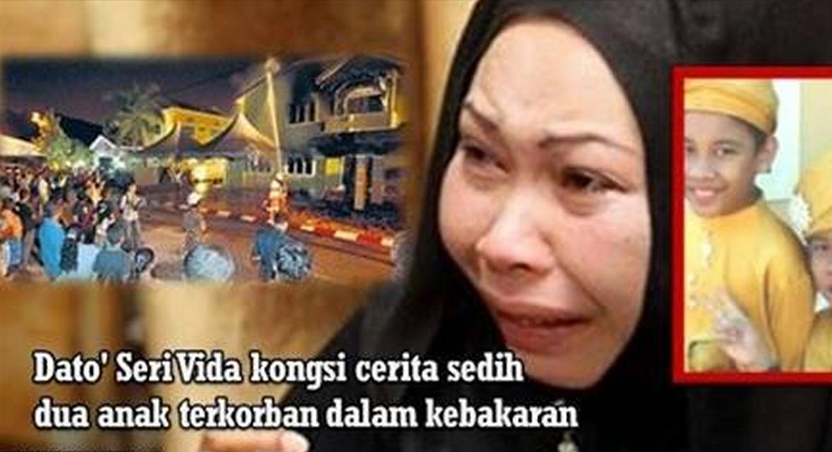 PILU Dato Seri Vida Kongsi Kisah Sedih Dua Anaknya Terkorban Dalam Kebakaran