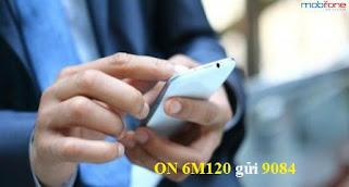 Đăng ký gói 6M120 Mobifone nhận nhiều ưu đãi hấp dẫn