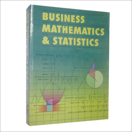 5528 business mathematics and statistics Students investigate the fundamentals of business mathematical functions and   3 identify the role of statistics in business and the analytical tools available for.