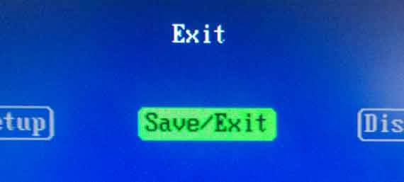 BIOS: Save and Exit.