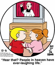 People in heaven have ever-laughing life