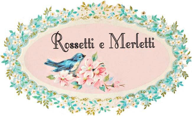Rossetti e Merletti