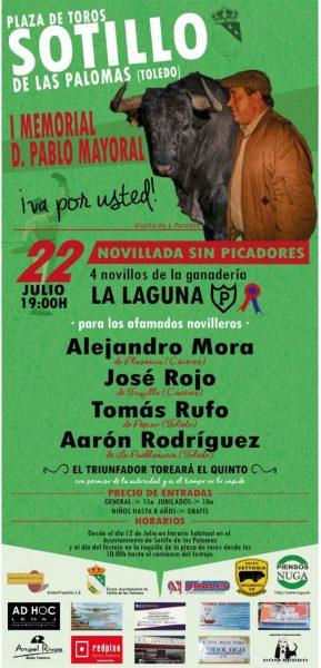 1º MEMORIAL A D. PABLO MAYORAL. SOTILLO DE LAS PALOMAS 22-07-17. NOVILLADA SIN PICADORES A LAS 19 H