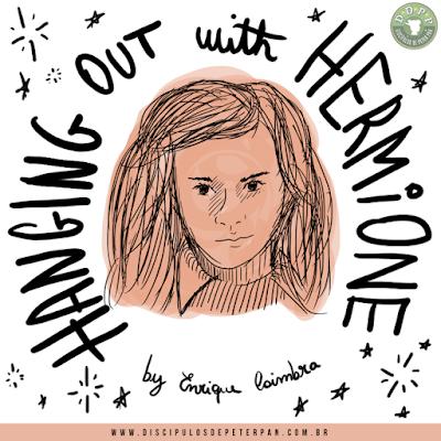 DDPP - Rolezinho com Hermione
