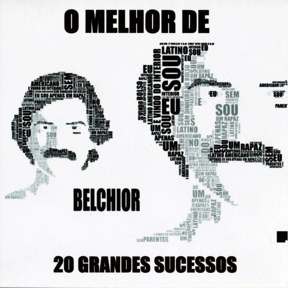 Capa O Melhor de Belchior   20 Grandes Sucessos | músicas