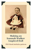 DIXIE REDMOND'S IZANNAH WALKER DOLL PATTERN AVAILABLE IN PDF. FORMAT