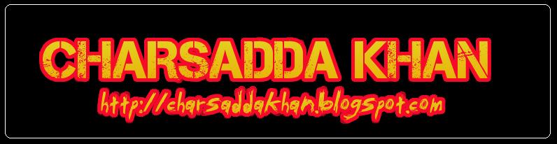 CHARSADDA KHAN