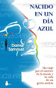 Nacido en un da Azul (Daniel Tammet)