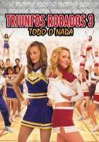 Triunfos Robados 3: Todo O Nada (2006)