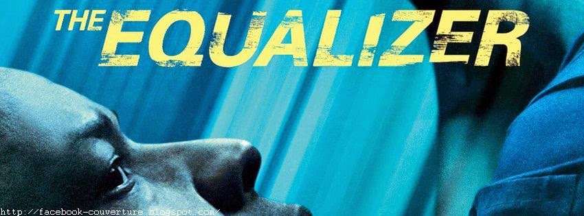 Photo couverture facebook the equalizer